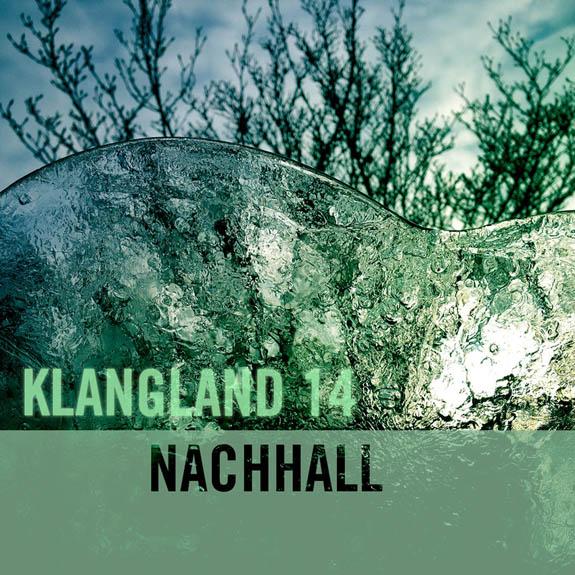 KLANGLAND 14 NACHHALL